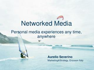 Networked Media