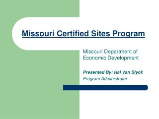 Missouri Certified Sites Program