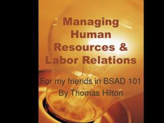 Managing  Human Resources & Labor Relations