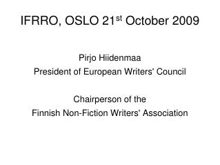 IFRRO, OSLO 21 st October 2009