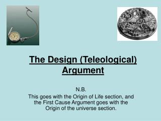 The Design (Teleological) Argument