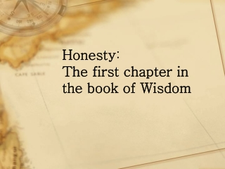 Honesty : The first chapter in the book of Wisdom