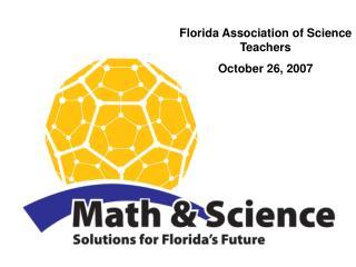 Florida Association of Science Teachers October 26, 2007