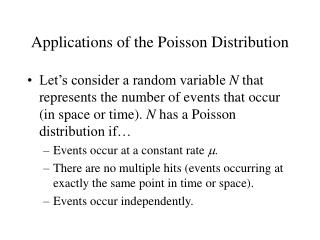 Applications of the Poisson Distribution