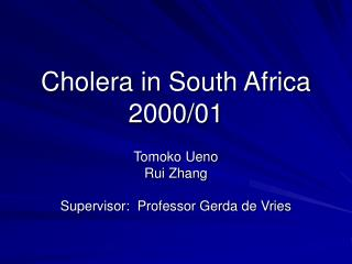 Cholera in South Africa 2000/01