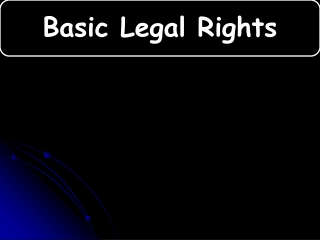 Basic Legal Rights