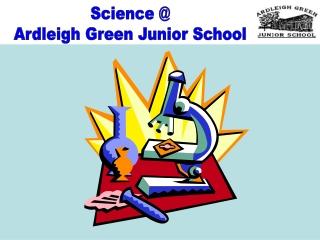 Science @ Ardleigh Green Junior School