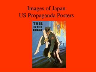 Images of Japan US Propaganda Posters
