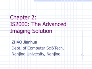Chapter 2: IS2000: The Advanced Imaging Solution