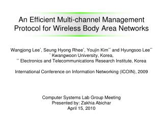 An Efficient Multi-channel Management Protocol for Wireless Body Area Networks