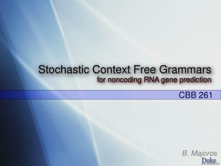 Stochastic Context Free Grammars