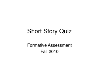 Short Story Quiz
