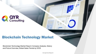 Blockchain Technology Market Report Company Analysis, History and Future Overview