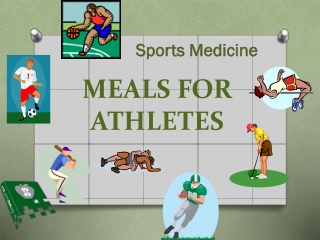 MEALS FOR ATHLETES