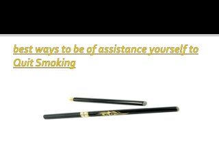 best ways to be of assistance yourself to Quit Smoking
