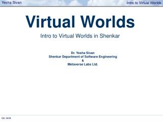 Virtual Worlds Intro to Virtual Worlds in Shenkar
