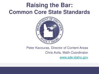 Raising the Bar: Common Core State Standards