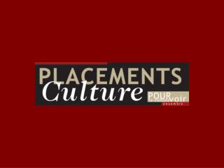 PRINCIPAUX R SULTATS  de Placements Culture