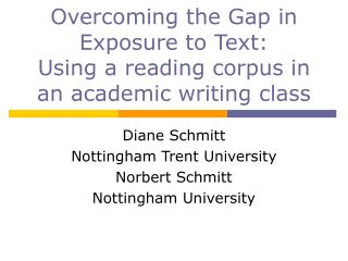 Overcoming the Gap in Exposure to Text: Using a reading corpus in an academic writing class