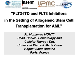 """""""FLT3-ITD and FLT3 Inhibitors in the Setting of Allogeneic Stem Cell Transplantation for AML"""""""