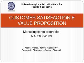 CUSTOMER SATISFACTION E VALUE PROPOSITION