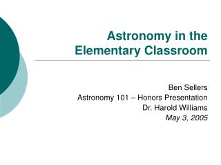 Astronomy in the  Elementary Classroom