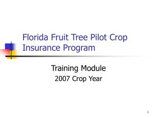 Florida Fruit Tree Pilot Crop Insurance Program