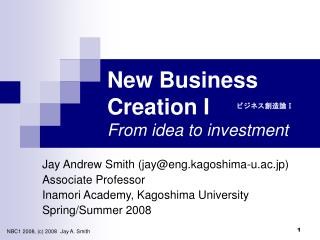 New Business Creation I From idea to investment