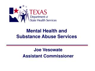 Mental Health and  Substance Abuse Services