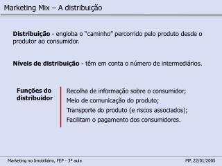 Marketing Mix – A distribuição