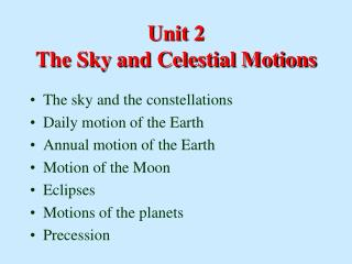 Unit 2 The Sky and Celestial Motions