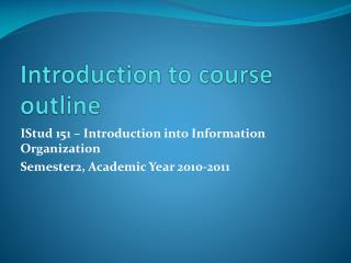 Introduction to course outline