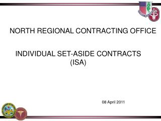 INDIVIDUAL SET-ASIDE CONTRACTS (ISA)