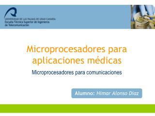 Microprocesadores para comunicaciones