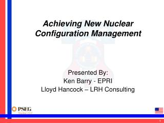 Achieving New Nuclear Configuration Management