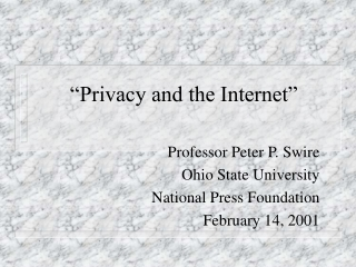 """""""Privacy and the Internet"""""""