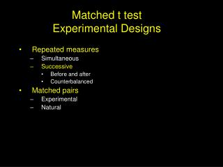 Matched t test Experimental Designs