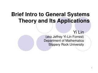 Brief Intro to General Systems Theory and Its Applications