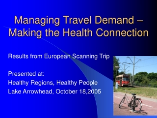 Managing Travel Demand – Making the Health Connection