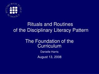 The Foundation of the Curriculum Danielle Harris August 13, 2008