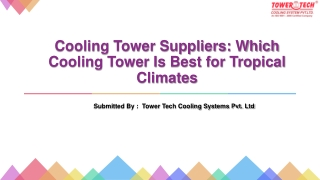 Cooling Tower Suppliers: Which Cooling Tower Is Best for Tropical Climates