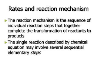 Rates and reaction mechanism