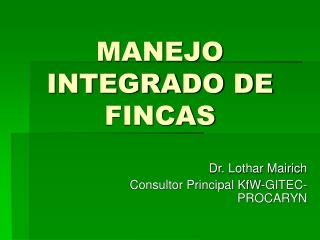 MANEJO INTEGRADO DE FINCAS