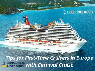 Tips for First-Time Cruisers in Europe with Carnival Cruise