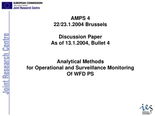 AMPS 4 22/23.1.2004 Brussels Discussion Paper As of 13.1.2004, Bullet 4 Analytical Methods