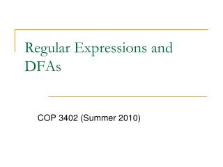 Regular Expressions and DFAs