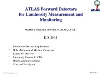 ATLAS Forward Detectors for Luminosity Measurement and Monitoring