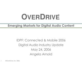 Emerging Markets for Digital Audio Content