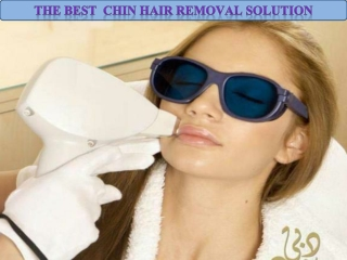 The Best Chin Hair Removal Solution