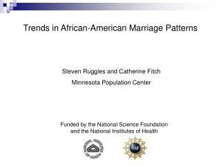Trends in African-American Marriage Patterns